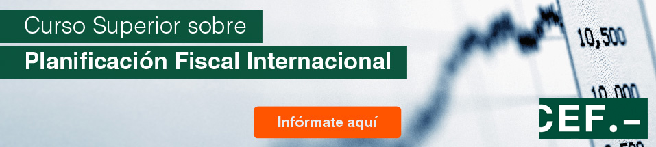 Curso Superior sobre Planificación Fiscal Internacional: