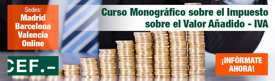 Curso Monográfico sobre el Impuesto sobre el Valor Añadido - IVA
