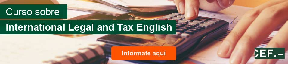 Curso Monográfico sobre International  Legal and Tax English