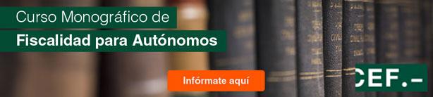 Curso Monográfico de Fiscalidad para Autónomos