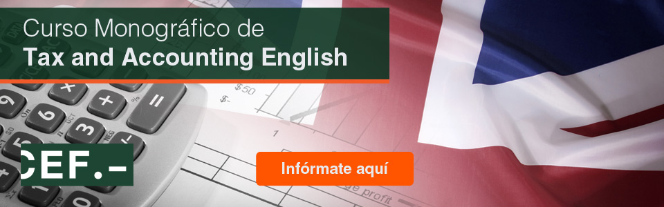 Curso Monográfico de Tax and  Accounting English