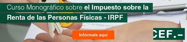 Curso Monográfico sobre el Impuesto sobre la Renta de las Personas Físicas – IRPF