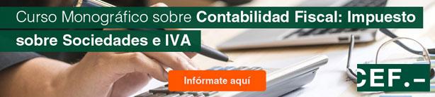 Curso Monográfico sobre Contabilidad Fiscal: Impuesto sobre Sociedades e IVA