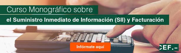 Curso Monográfico sobre el Suministro Inmediato de Información (SII) y Facturación