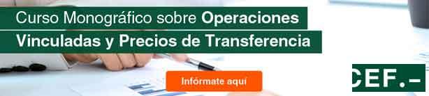 Curso Monográfico sobre Operaciones Vinculadas y Precios de Transferencia