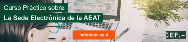 Curso Práctico sobre la Sede Electrónica de la AEAT