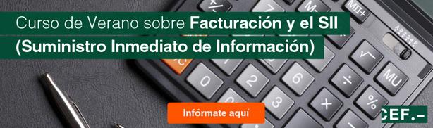 Curso de Verano sobre Facturación y el SII (Suministro Inmediato de Información