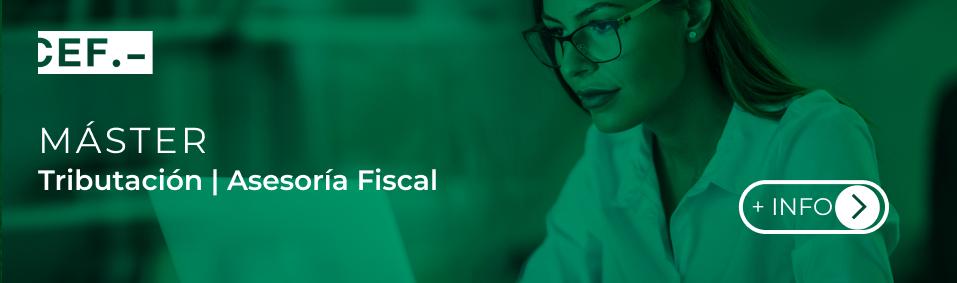 Master en Tributación/Asesoría Fiscal